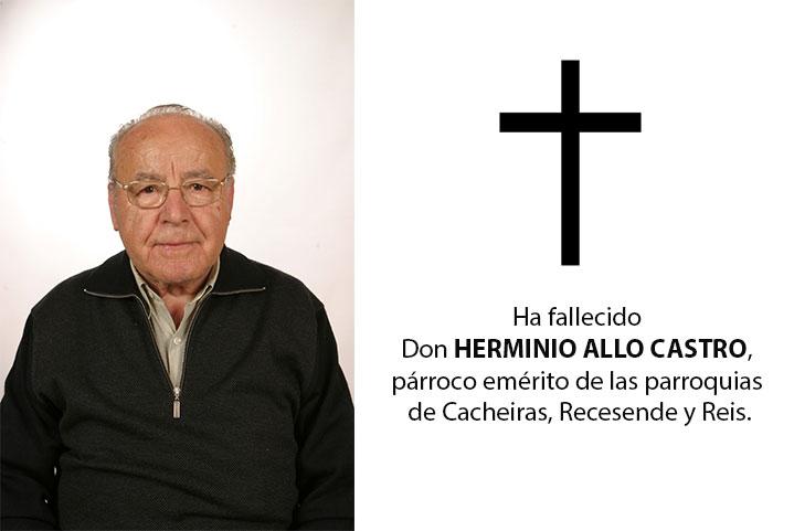 Ha fallecido don HERMINIO ALLO CASTRO, párroco emérito de las parroquias de Cacheiras, Recesende y Reis.
