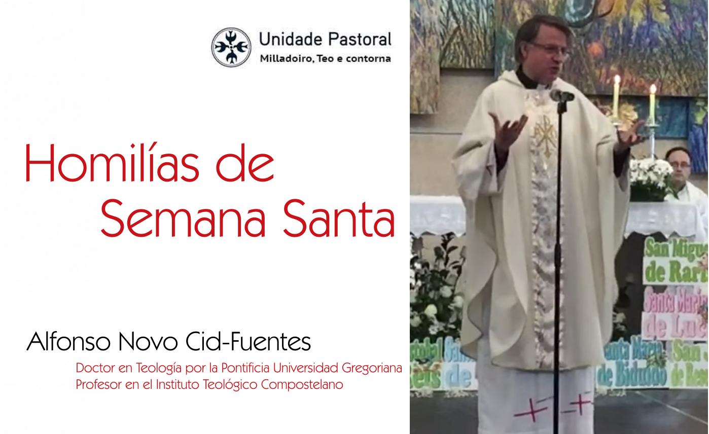 Las homilías de Semana Santa