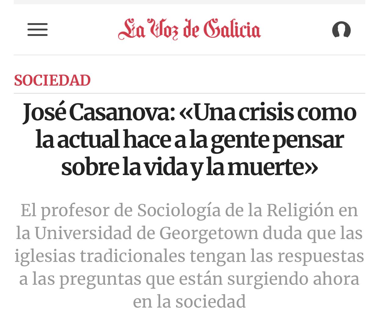 José Casanova: «Una crisis como la actual hace a la gente pensar sobre la vida y la muerte»