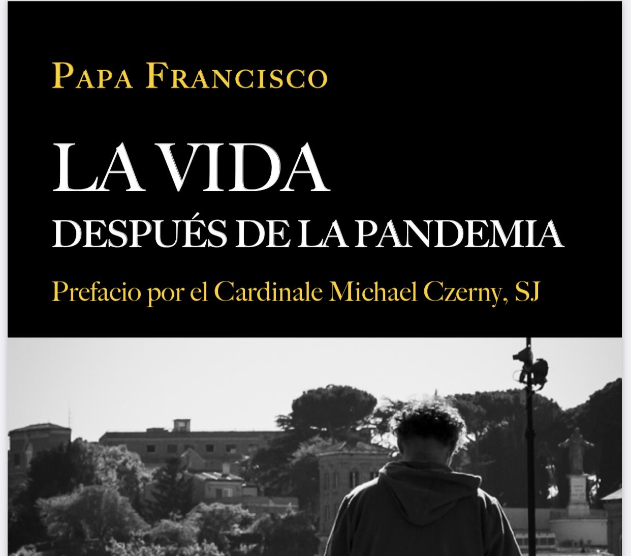 Después de la pandemia. El libro del Papa Francisco